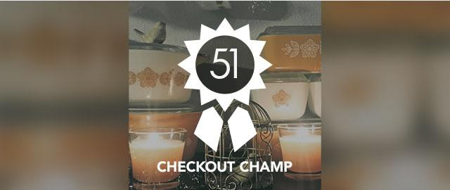 Congrats Toni! You're the Checkout Champ :) coupon
